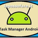 Task Manager Samsung : Facile come sul pc